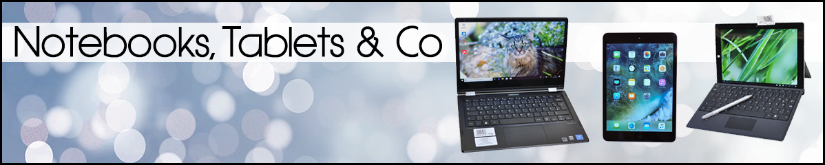 Notebooks, Tablets & Co